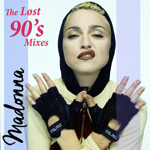 Madonna - The Lost 90's Mixes CD