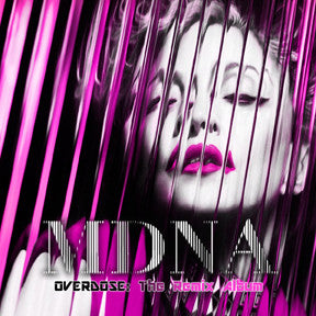 Madonna MDNA OVERDOSE : The Remix Album
