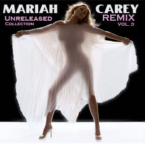 Mariah Carey Unreleased REMIX Collection Vol. 3