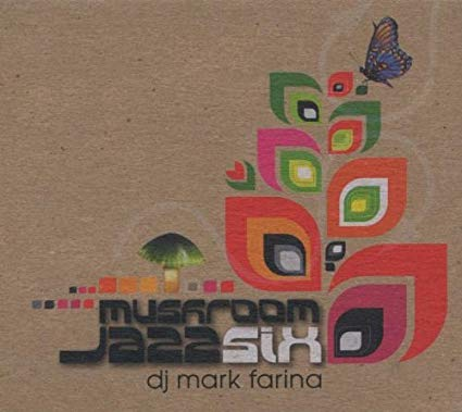 Mark Farina - Mushroom Jazz Six (6) - Used CD