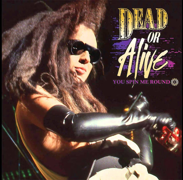 Dead Or Alive - You Spin Me Round (Like A Record) Remix EP CD