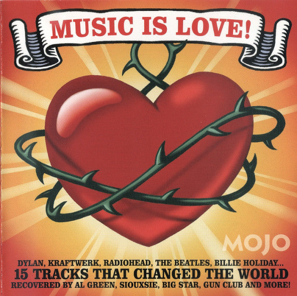 Mojo Presents Music Is Love! (Various Artist)