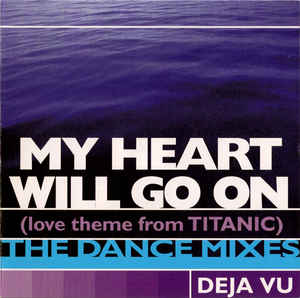 Deja Vu (Almighty)- My Heart Will Go On (The Dance Mixes) Used CD single