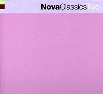 Nova Classics Two - CD (Used)