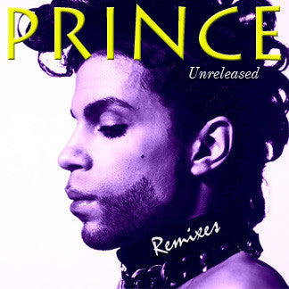 Prince Unreleased Remixes CD (DJ Series)