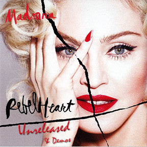MADONNA - Rebel Heart Unreleased & Demos