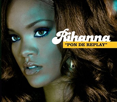 Rihanna - Pon De Replay (Import CD single)