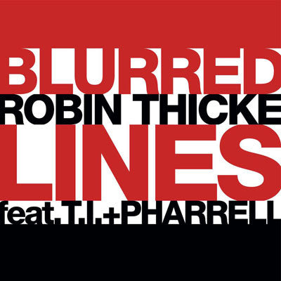 Robin Thick ft: T.I & Pharrell Blurred Lines The Remixes - CD single