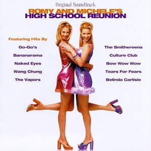 Romy And Michele's High School Reunion: Original Soundtrack (Used CD)