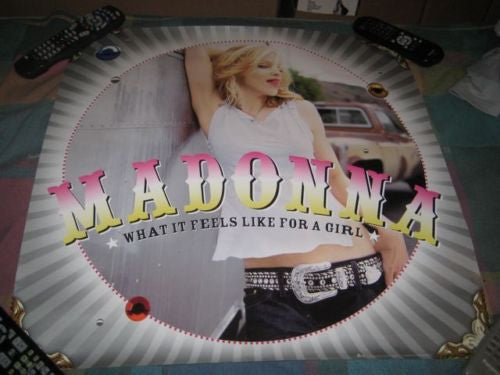 Madonna - What It Feels Like For A Girl (Promo Poster)