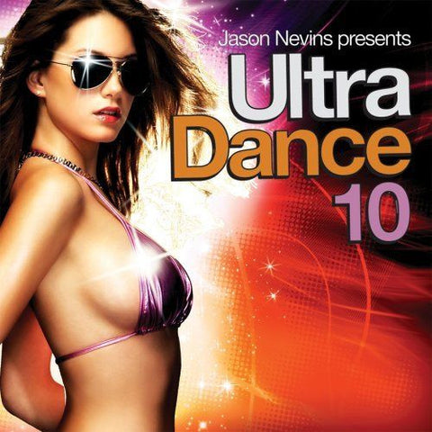 Jason Nevins Presents: Ultra Dance 10 - (Various: Rihanna, Britney Spears, Katy Perry) CD