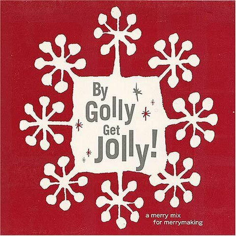 By Golly Get Golly - Christmas CD (Various) Used