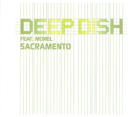 Deep Dish Feat. Morel ‎– Sacramento - IMPORT CD Maxi-single