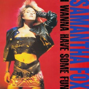 Samantha Fox - I Wanna Have Some Fun (2 CD Deluxe)