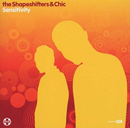 the Shapeshifters & Chic - Sensitivity CD single (New)
