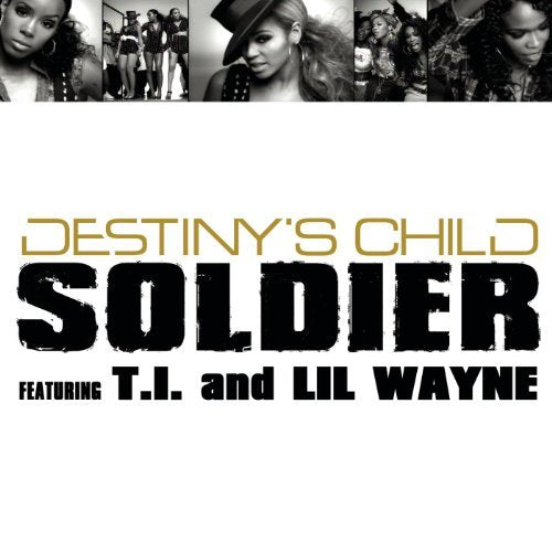 Destiny's Child - Soldier ft: T.I & Ili.Wayne CD single