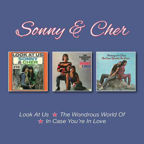 Sonny & Cher:  Look At Us / Wondrous World Of / In Case You're In Love + B-sides (3CD digipack) Import
