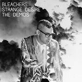 Bleachers - Strange Desire The Demos RSD Vinyl  - New