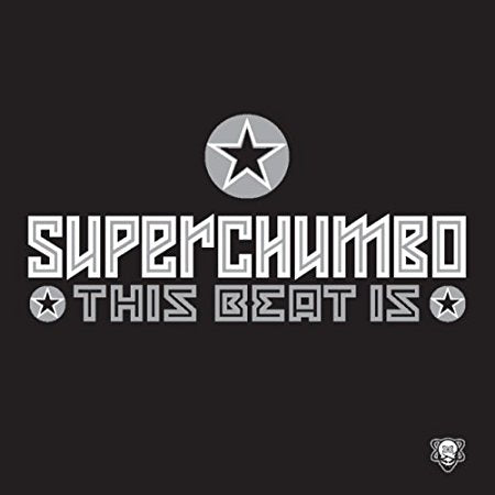 Superchumbo - This Beat Is (Remix Maxi CD Single)