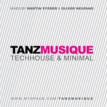 Tanz Musique - Techhouse & Minimal Used CD