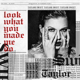 Taylor Swift - Look What You Made Me Do [DJ Remix CD single]