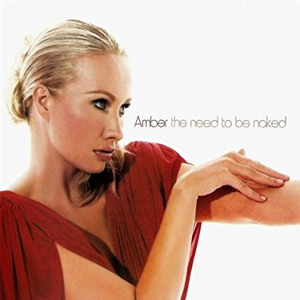 Amber - The Need To Be Naked - USA Maxi CD single