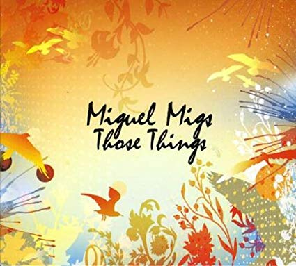 Miguel Migs - Those Things (Promo CD)