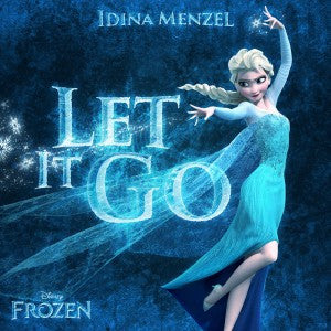 Idina Menzel Let It Go (REMIXES)