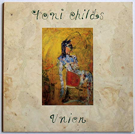 Toni Childs - UNION (LP Vinyl) Used