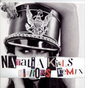 Natalia Kills Mirrors (remixes)