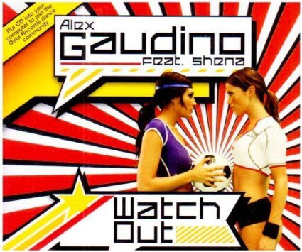 Alex Gaudino - Watch Out Feat. Shena
