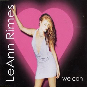 LeAnn Rimes - We Can pt.1  (Import CD single)