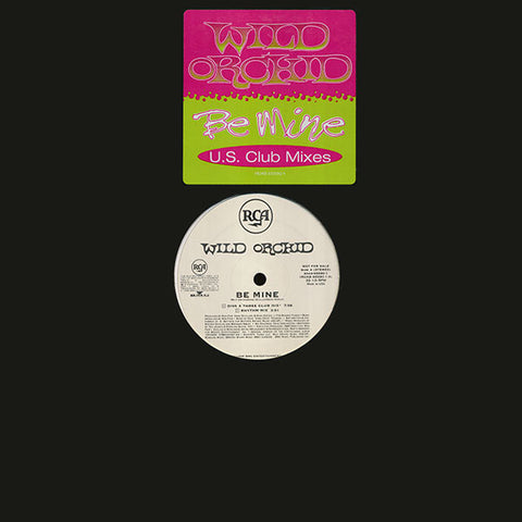 "Wild Orchid (Fergie) - Be Mine (Club Mixes) 12"" LP vinyl (used)"
