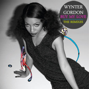 Wynter Gordon BUY MY LOVE (REMIXES)