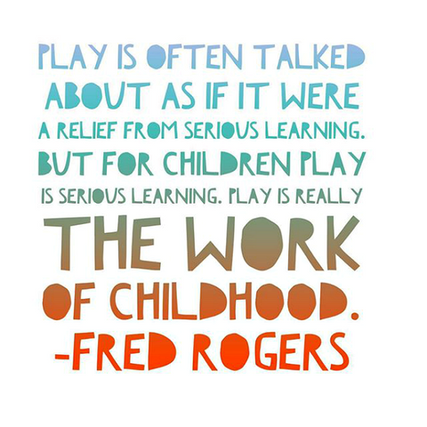 learning through play quote