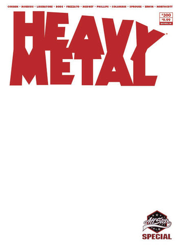 HEAVY METAL #300 CVR D BLANK SKETCH (MR) (C: 0-1-0)