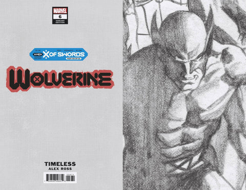 WOLVERINE #6 ALEX ROSS WOLVERINE TIMELESS VIRGIN SKETCH VAR 1:100