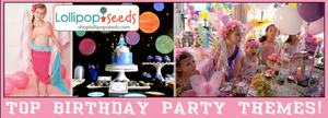 Planning a Birthday Party? Here Are Some Theme Ideas and Tips!