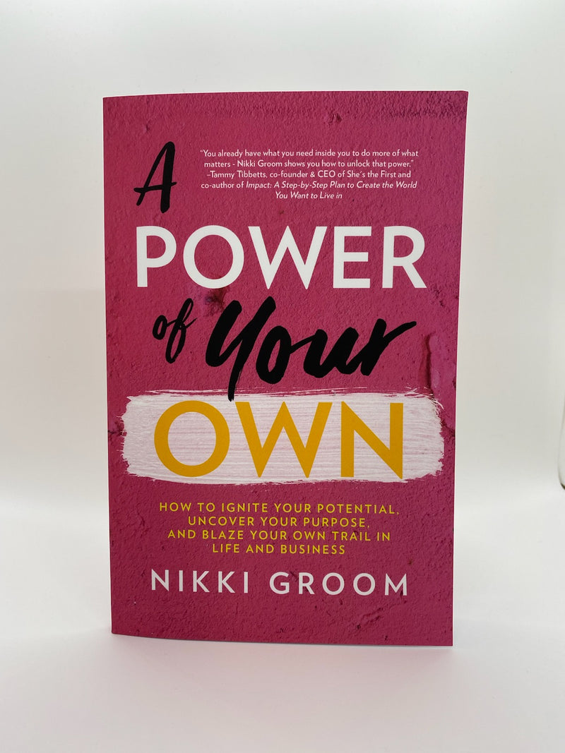 A Power of Your Own book by Nikki Groom