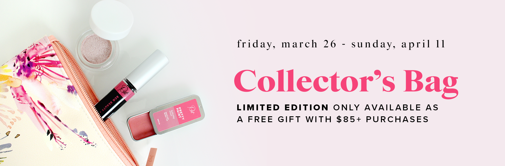 Collector's Bag • Free with $85+ Purchases