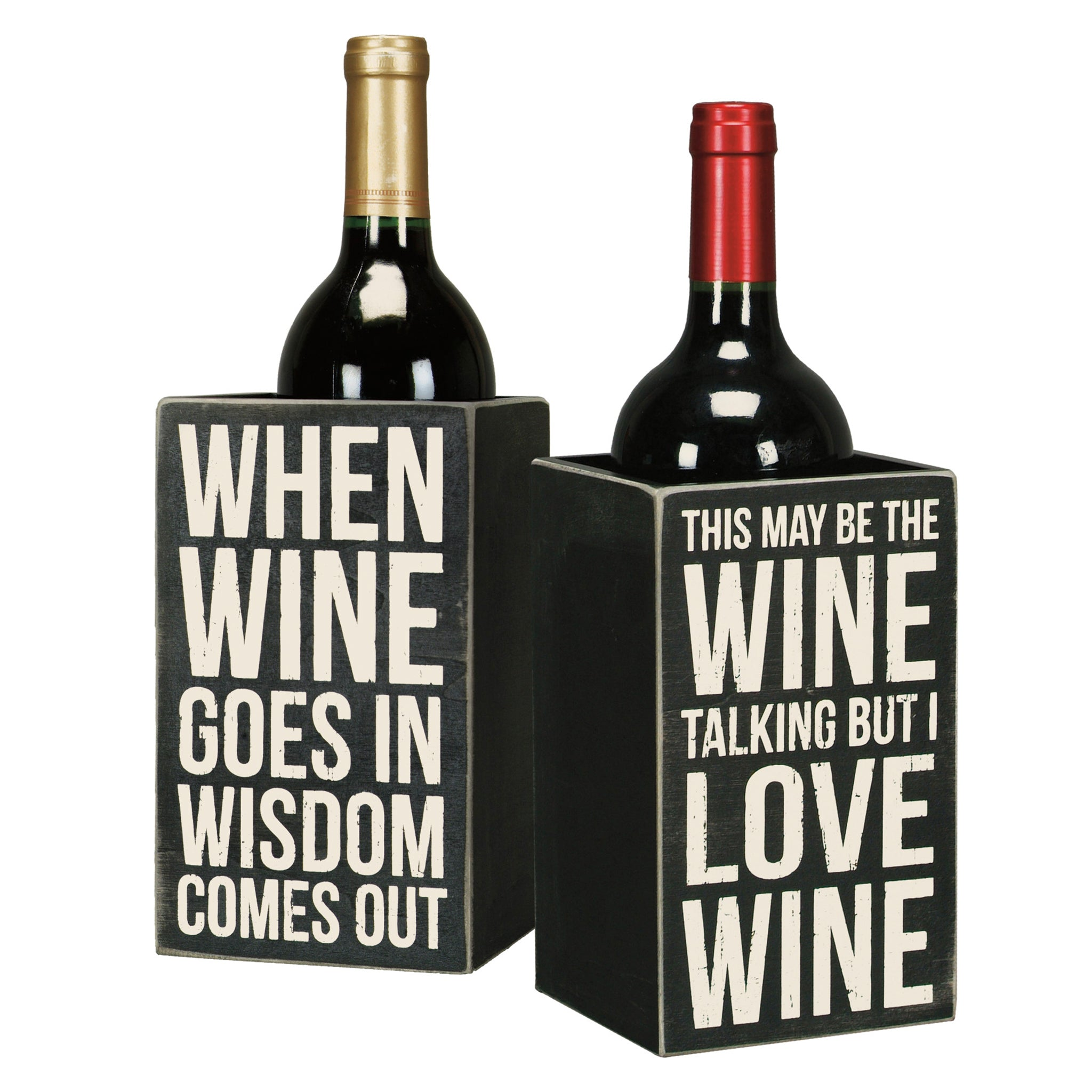 When Wine Goes In Wisdom Comes Wine Box