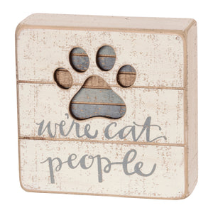 We're Cat People Box Sign