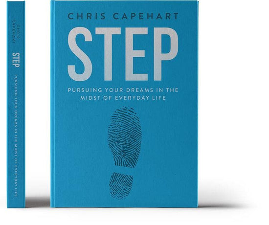 Step: Pursing Your Dreams In The Midst of Everyday Life