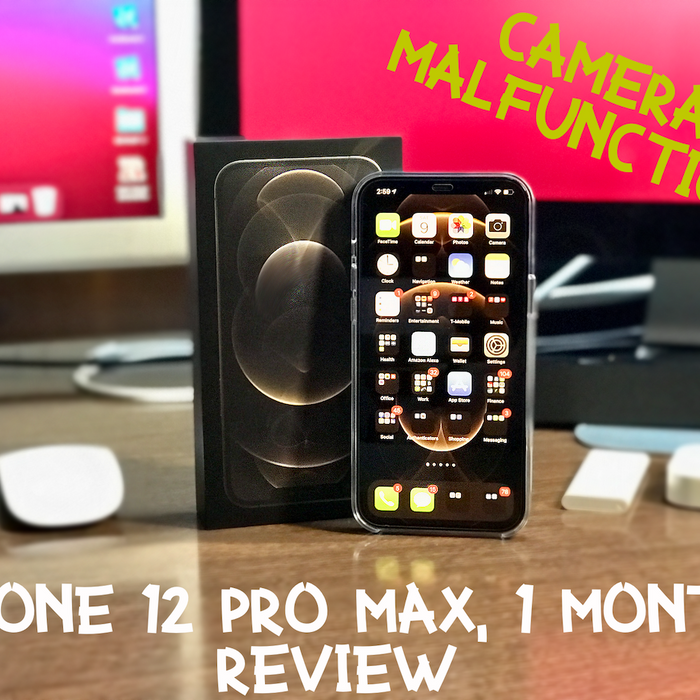 1 Month Review of Apple iPhone 12 Pro Max, Camera Malfunction