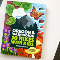 50 Hikes with Kids: Oregon + Washington