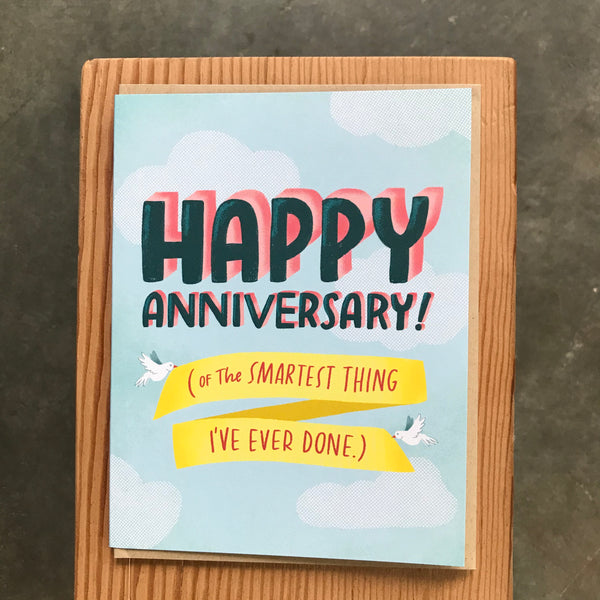 Anniversary - Smartest thing