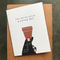Encouragement - Little Pot