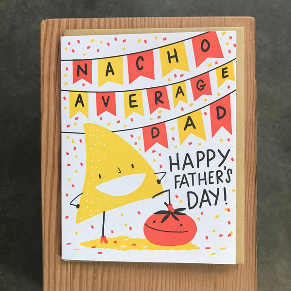 Father's Day - Nacho Average Dad