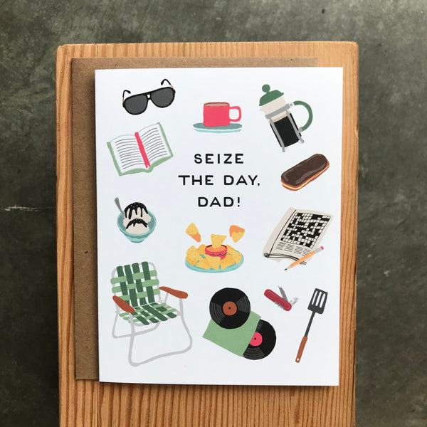 Father's Day - Seize the Day