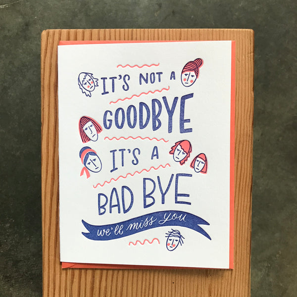 Good Bye - Bad Bye